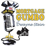 Mortgage Gumbo with Dwayne Stein Logo